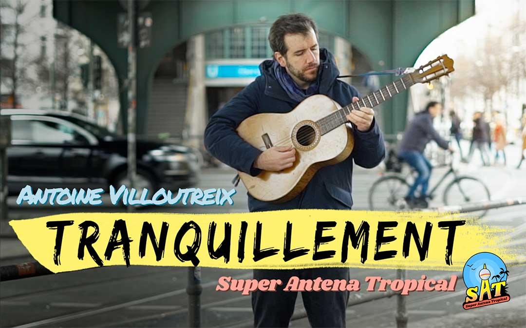 Antoine Villoutreix Tranquillement