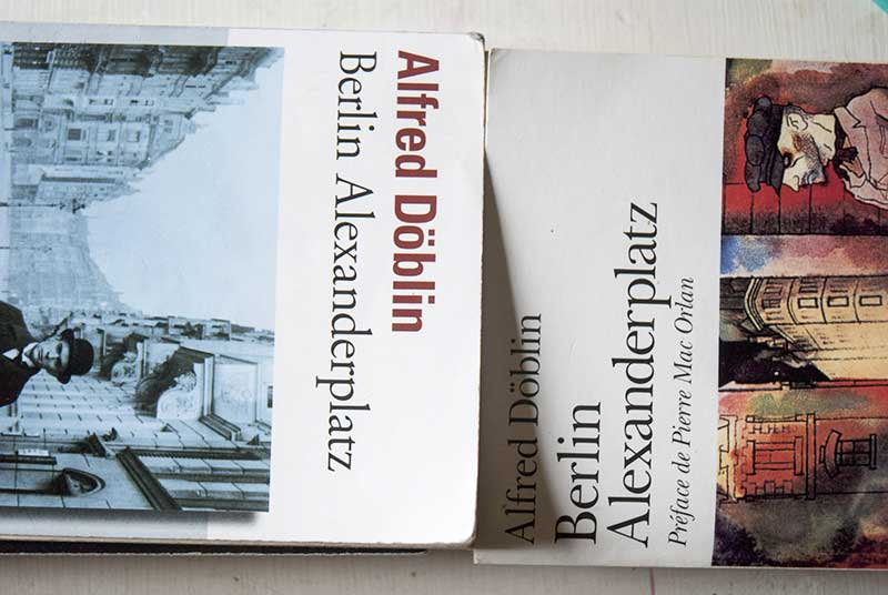 Berlin Alexanderplatz Alfred Döblin - Photo DIdier Laget