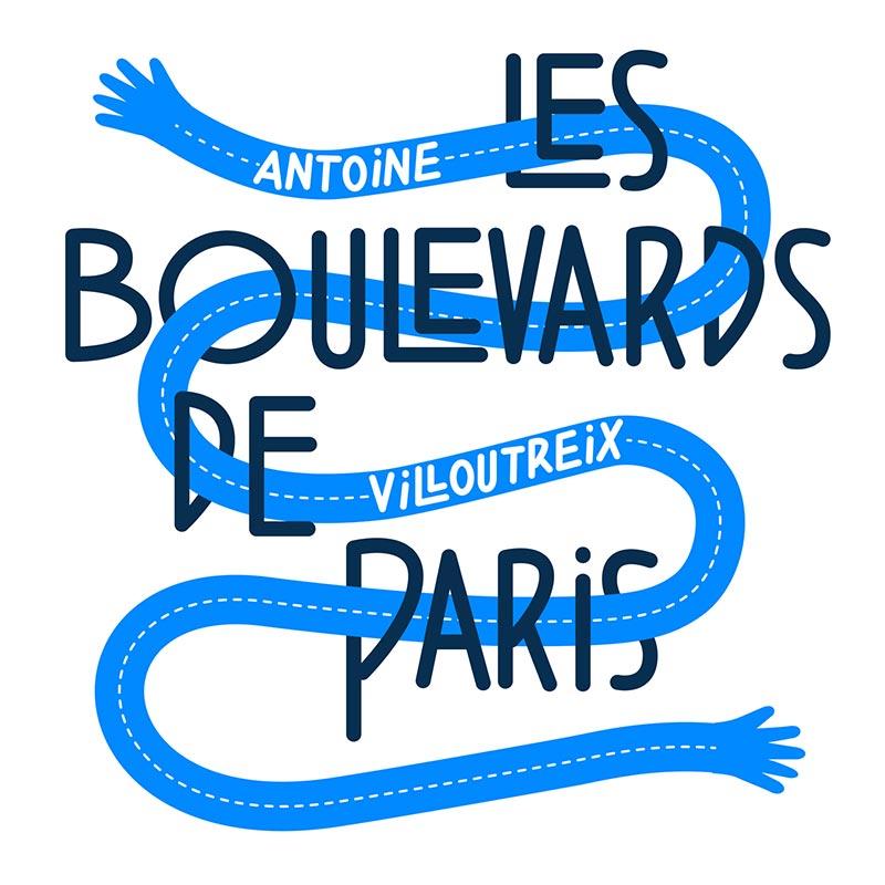 Les Boulevards de Paris - Antoine Villoutreix