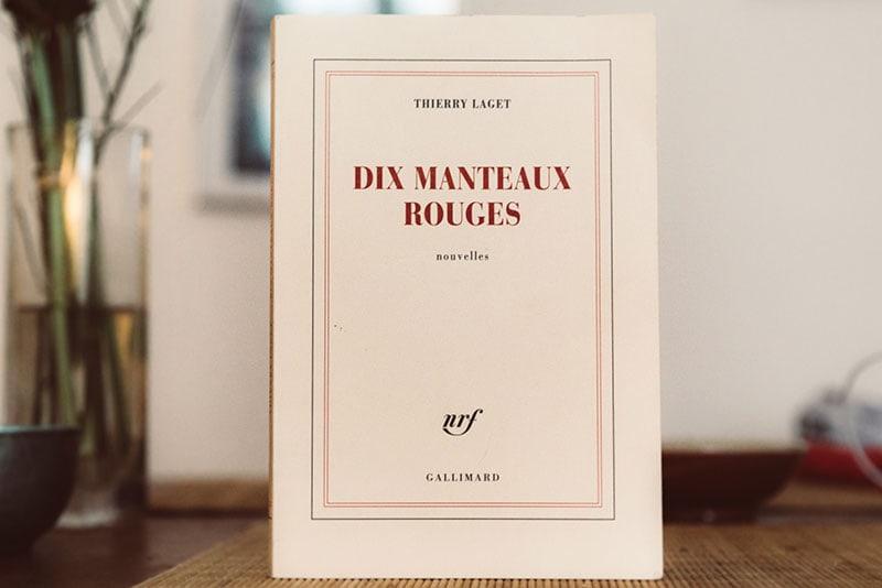 Thierry Laget - Dix manteaux rouges